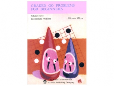 Graded Go Problems for Beginners, Bd. 3