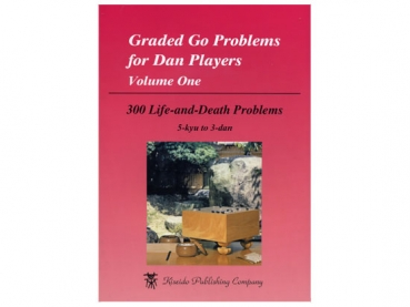 Graded Go Problems for Dan Players, Bd. 1 (Leben & Tod)