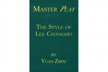 Master Play - The Style of Lee Changho