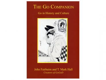 The Go Companion. Go in History and Culture