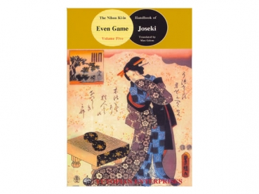 The Nihon Kiin Handbook 5: Even Game Joseki