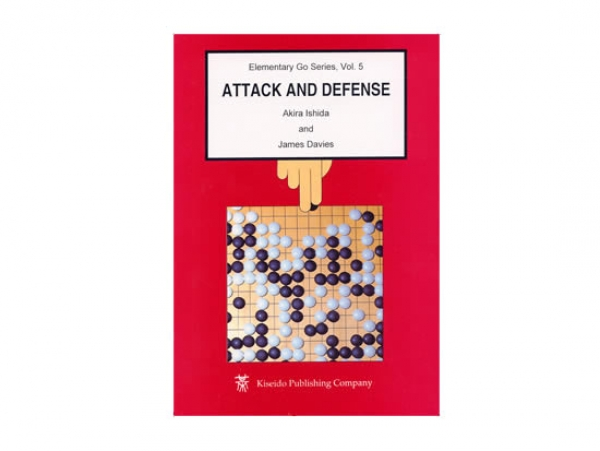 Elementary Go Series 5: Attack and Defense