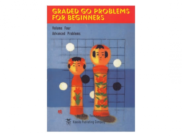 Graded Go Problems for Beginners, Volume 4