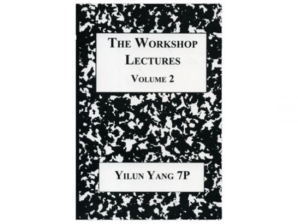 The Workshop Lectures, Vol. 2