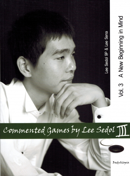 Commented Games by Lee Sedol 3